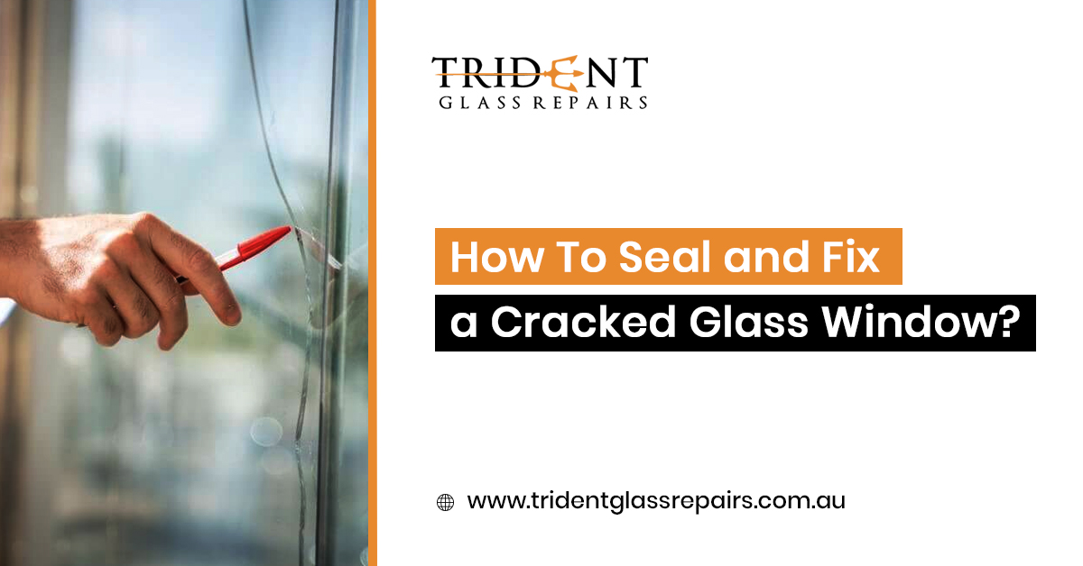 How To Seal and Fix a Cracked Glass Window